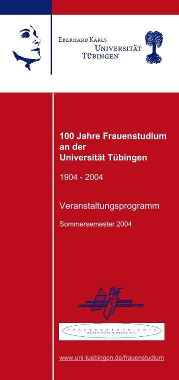 100 Jahre Frauenstudium an der Universität Tübingen ...