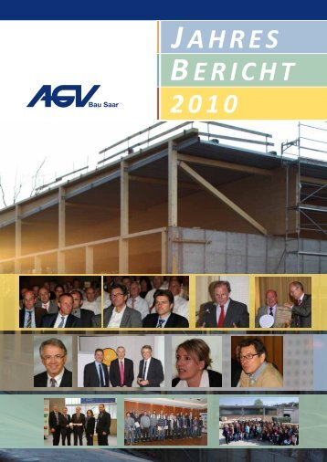 JAHRES BERICHT 2010 - AGV Bau Saar