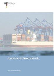 Einstieg in die Exportkontrolle - Ausfuhrkontrolle