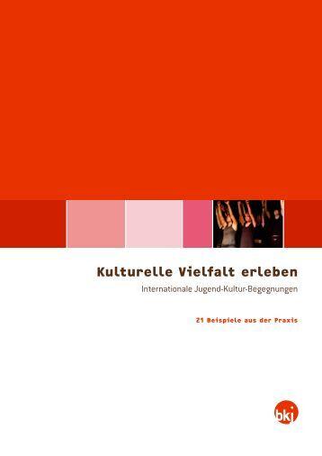Kulturelle Vielfalt erleben - Bundesvereinigung Kulturelle Kinder ...