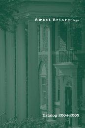 Catalog 2004-2005 - Sweet Briar College