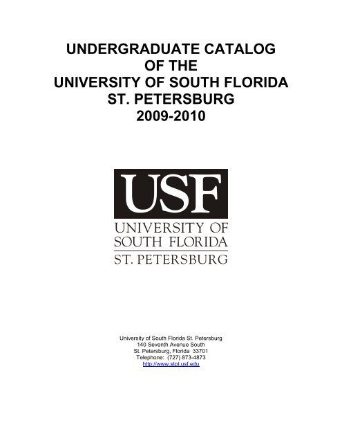 Usf Academic Calendar 2022.Undergraduate Catalog University Of South Florida St Petersburg