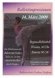 April 2009 Gründung der Ballettschule