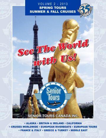 TenTATive iTinerArY FOr AlASKA cruiSe - Senior Tours Canada