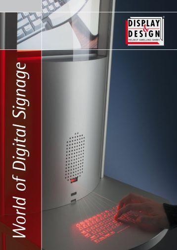 W orld of Digital Signage - Display & Design Helmut Amelung GmbH