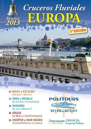 13 Mayo a 7 Octubre 2013 - Politours