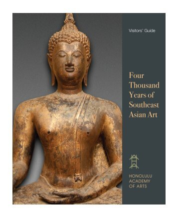 Four Thousand Years of Southeast Asian Art