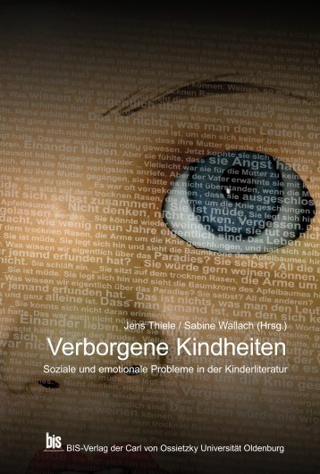 Verborgene Kindheiten - oops/ - Oldenburger Online-Publikations ...