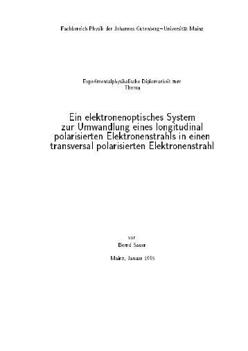 Ein elektronenoptisches System zur Umwandlung eines longitudinal ...