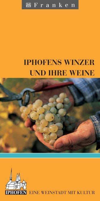 Iphofens Weine und Winzer erleben
