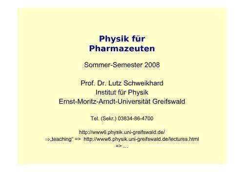 Physik für Pharmazeuten - Ernst-Moritz-Arndt-Universität Greifswald