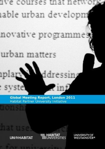 Global Meeting Report, London 2011 Habitat Partner ... - UN-Habitat