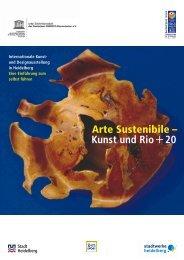 Arte Sustenibile – Kunst und Rio+20 - Arte Sustenibile UNO