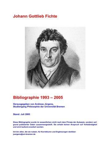 J.G. Fichte-Bibliographie 1993-2005 - Abteilung Philosophie der ...