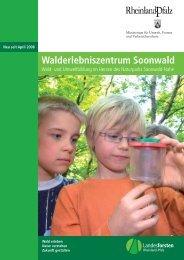 Walderlebniszentrum Soonwald - Naturpark Soonwald-Nahe