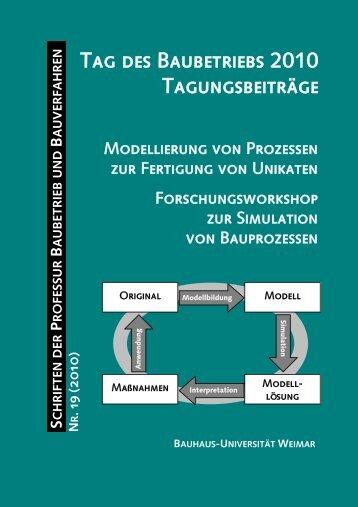 Tag des Baubetriebs 2010 Tagungsbeiträge - Bauhaus-Universität ...