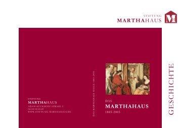 Geschichte des Marthahauses Halle (pdf) - Stiftung Marthahaus