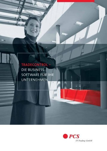 TRADECONTROL – DIE BUSINESS- SOFTWARE ... - PCS IT-Trading