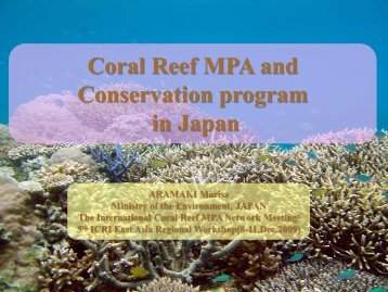 Coral Reef MPA and Conservation program in Japan - ICRI's East ...