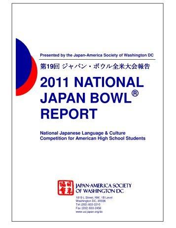2011 National Japan Bowl Report - National Association of Japan ...