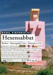 Hexensabbat Berlioz Schneider (UA) Liszt ... - Basel Sinfonietta