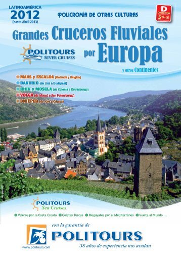 Grandes CRUCEROS FLUVIALES por EUROPA y otros ... - Politours