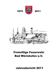 Jahresbericht 2011 Feuerwehr Bad Wörishofen - Freiwillige ...