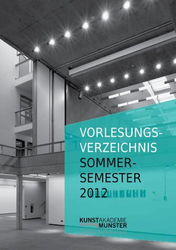 Sommersemester 2012 - Kunstakademie Münster