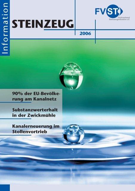 STEINZEUG Information 2006 - Fachverband Steinzeugindustrie eV
