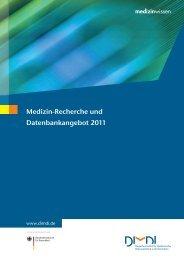 Medizin-Recherche und Datenbankangebot 2011 - DIMDI