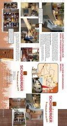 Infos finden Sie in unserem Folder (pdf - Schoenberger-Schreinerei.de