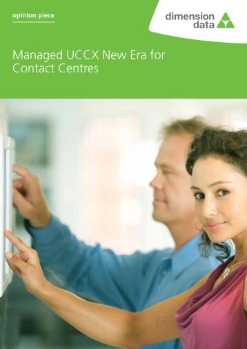 Managed UCCX New Era for Contact Centres - Dimension Data