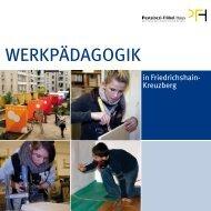 Werkpaedagogik in Friedrichshain-Kreuzberg.pdf - Das Pestalozzi ...