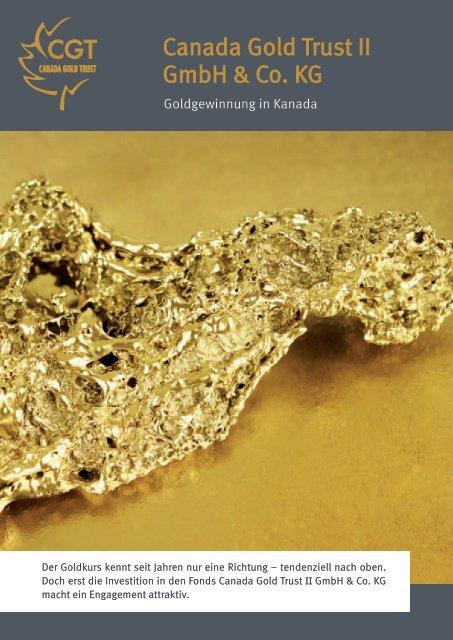 Canada Gold Trust II GmbH & Co. KG