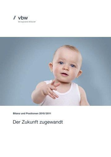Der Zukunft zugewandt - Vereinigung der Bayerischen Wirtschaft