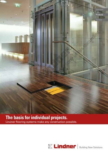 The basis for individual projects. - Lindner Group