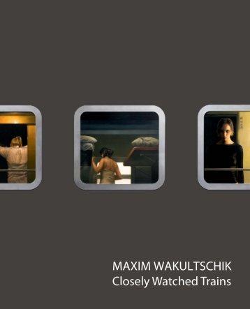 MAXIM WAKULTSCHIK Closely Watched Trains - Cinema-bleu