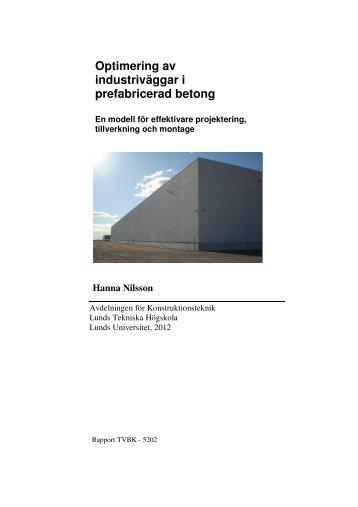 Optimering av industriväggar i prefabricerad betong -En modell för ...