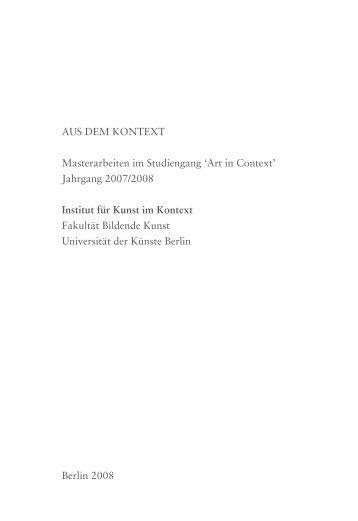 Katalog der Masterarbeiten 2008 - Institut für Kunst im Kontext ...