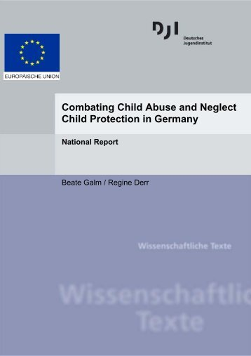 Combating Child Abuse and Neglect Child Protection in Germany