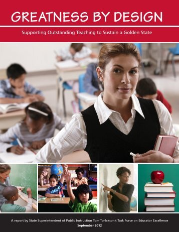 Greatness by Design - California Department of Education - State of ...