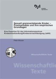 Sexuell grenzverletzende Kinder – Praxisansätze und ihre ...