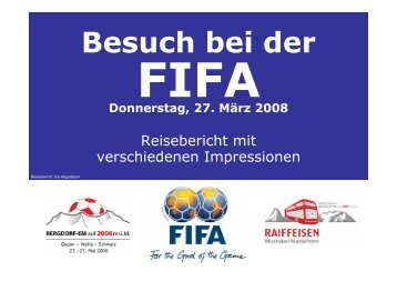 Besichtigung Home of FIFA. - FC Gspon