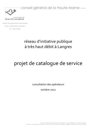 projet catalogue service FTTH 24 oct 2012 BD-GD-YR - Haute-Marne