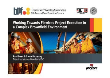 Working Towards Flawless Project Execution in ... - Transfield Worley