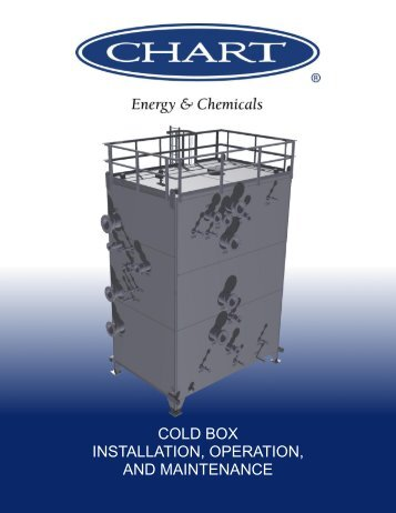 cold box installation, operation, and maintenance - Chart Energy