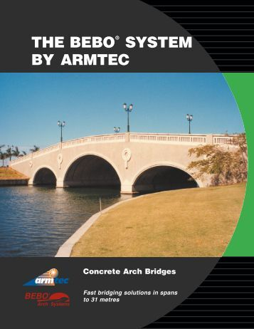 THE BEBO SYSTEM BY ARMTEC Concrete Arch Bridges
