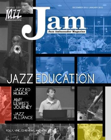 JAM Dec/JAN 2013 - Download now - Kansas City Jazz Ambassadors