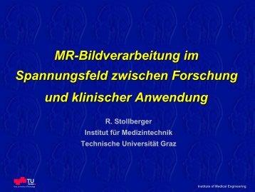 MR-Bildverarbeitung im Spannungsfeld zwischen Forschung und ...
