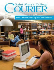 How Libraries Stack Up in a Virtual World - Saint Mary's College